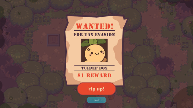 a reward poster of turnip boy, who is wanted for tax evasion. the reward is one dollar, and there's an option to rip up the poster