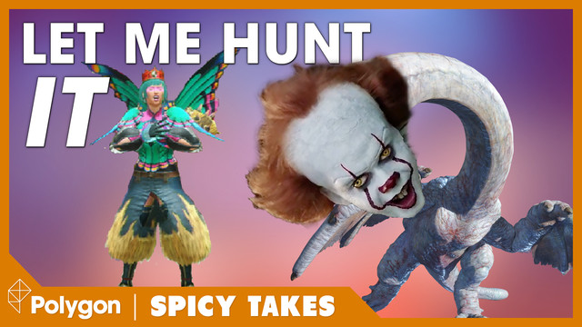 """A gross, long-necked monster known as the khezu with Pennywise the Clowns' head on it, facing off against a hunter wearing JNCO jeans. The text says """"let me hunt it."""" An orange frame around the edge says """"Polygon: Spicy Takes."""""""